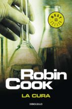 la cura (serie jack stapleton & laurie montgomery 10)-robin cook-9788499895321