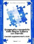 grammatica essenziale della lingua italiana con esercizi marco mezzadri linuccio pederzani 9788877154521