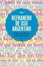refranero de uso argentino (ebook) pedro luis barcia gabriela pauer 9789500435321