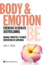 body y emotion be esencias florales australianas raul perez 9789507543821