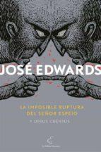 la imposible ruptura del señor espejo y otros cuentos (ebook)-9789569203121