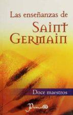 las enseñanzas de saint germain (doce maestros) 9789707321021