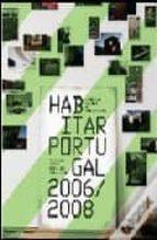 Habitar portugal 2006/2008 por Vv.aa. 978-9896580421 FB2 TORRENT