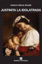 justinita la idolatrada (ebook)-cdlap00003321