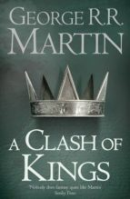 a clash of kings (a song of ice and fire 2) george r.r. martin 9780007447831