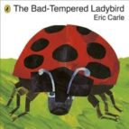 the bad tempered ladybird eric carle 9780141332031