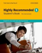 highly recommended 1. student´s book: english for the hotel and catering industry trish stott 9780194574631