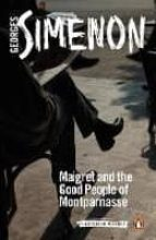 maigret and the good people of montparnasse: inspe georges simenon 9780241303931