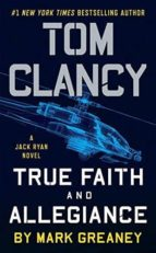 tom clancy s true faith and allegiance-mark greaney-9780451489531