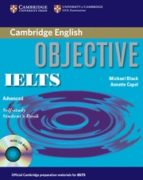 El libro de Objective ielts advanced: self study student s book with cd-rom autor ANNETTE CAPEL PDF!