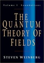 the quantum theory of fields: volume 1, foundations steven weinberg 9780521670531