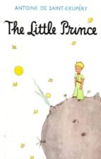 the little prince antoine de saint exupery 9780749707231