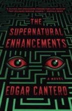 the supernatural enhancements edgar cantero 9780804168731