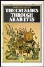 the crusades through arabs eyes amin maalouf 9780863560231