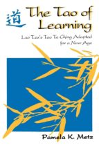 the tao of learning (ebook)-pamela k. metz-9780893348731