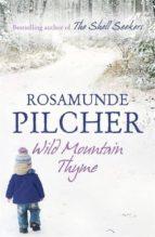 wild mountain thyme-rosamunde pilcher-9781444761931