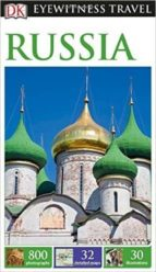 dk eyewitness travel guide: russia 9781465441331