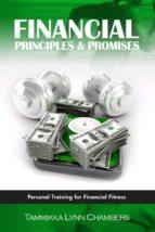 financial principles & promises (ebook) tammikka lynn chambers 9781483501031