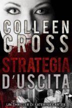 strategia d'uscita : un thriller de katerina carter (ebook)-9781507193631
