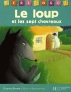 Audiolibros gratis para descargar zune Le loup et les sept chevreaux