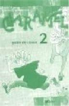 El libro de Caramel 2. guide de classe autor NADJA DÖRING TXT!