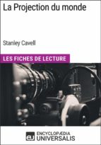 LA PROJECTION DU MONDE DE STANLEY CAVELL
