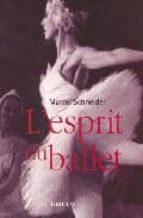 L esprit du ballet Descarga gratuita de libros en línea gratis