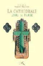 La cathedrale: livre de pierre MOBI FB2 por Aline kinerfrançois guenet