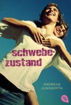 schwebezustand (ebook) andreas jungwirth 9783641167431