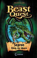 beast quest 2 - sepron, könig der meere (ebook)-adam blade-9783732003631