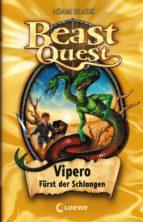 beast quest 10 - vipero, fürst der schlangen (ebook)-adam blade-9783732006731