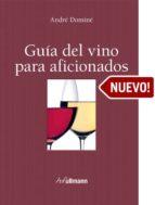Guia del vino para aficionados Descargar ebooks Epub