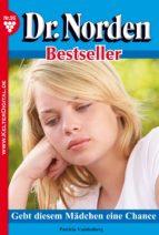dr. norden bestseller 95 - arztroman (ebook)-patricia vandenberg-9783863774431