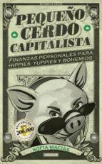 pequeño cerdo capitalista (ebook)-sofia macias-9786071115331