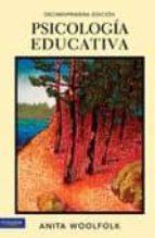 psicologia educativa (10ºed.)-anita woolfolk-9786074425031