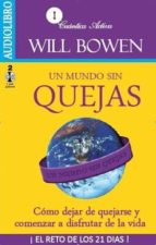 un mundo sin quejas (audiolibro) will bowen 9786078095131