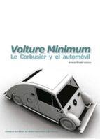 voiture minimum: le corbusier y el automóvil (ebook)-antonio amado lorenzo-9788400098131