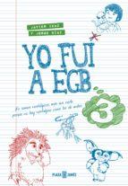 yo fui a egb 3 (ebook)-jorge diaz-javier ikaz-9788401017131