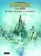 el leon, la bruja y el armario (las cronicas de narnia 2)-clive staples lewis-9788408057031