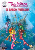 tea stilton 5: el barco fantasma-tea stilton-9788408091431