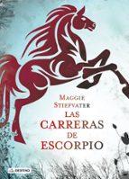 las carreras de escorpio-maggie stiefvater-9788408113331