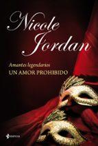 amantes legendarios: un amor prohibido-nicole jordan-9788408114031