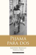 pijama para dos (ebook)-alfonso basallo-teresa diez-9788408123231