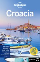 croacia 2015 (lonely planet) (6ª ed.) anja mutic peter dragicevich 9788408141631
