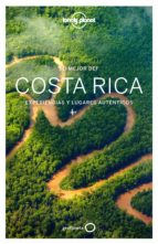 lo mejor de costa rica 2017 (2ª ed.) (lonely planet) mara vorhees ashley harrell 9788408164531
