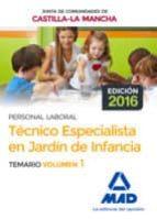 técnico especialista en jardín de infancia (personal laboral de la junta de comunidades de castilla la mancha). temario volumen 1 9788414201831