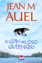 el clan del oso cavernario (los hijos de la tierra 1)-jean m. auel-9788415120131
