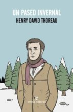 un paseo invernal henry david thoreau 9788415217831