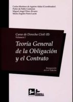 curso de derecho civil, ii-volumen i: teoria general de la obligacion y el contrato-carlos martinez de aguirre aldaz-9788415276531