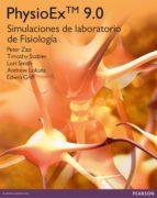 physioex 9.0: simulaciones de laboratorio de fisiologia pack peter zao 9788415552031